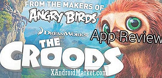 The Croods - La revue complète de l'application Android