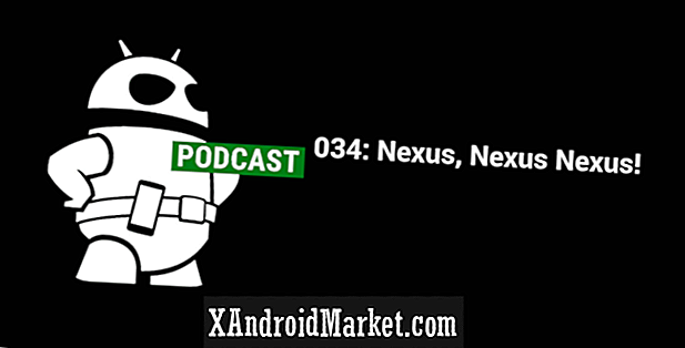 Podcast 034: Nexus, Nexus, Nexus!
