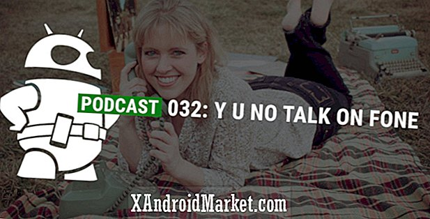 Podcast 032: YU NO TALK ON FONE